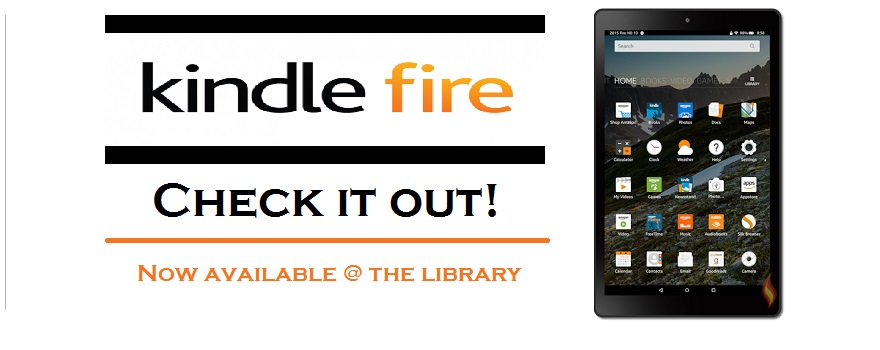 Check out a Kindle Fire